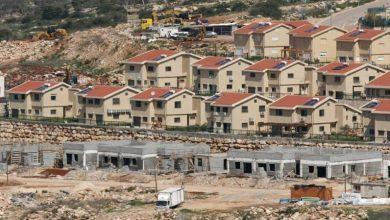 Photo of إسرائيل توافق على بناء نحو 1800 وحدة استيطانية في الضفة الغربية المحتلة